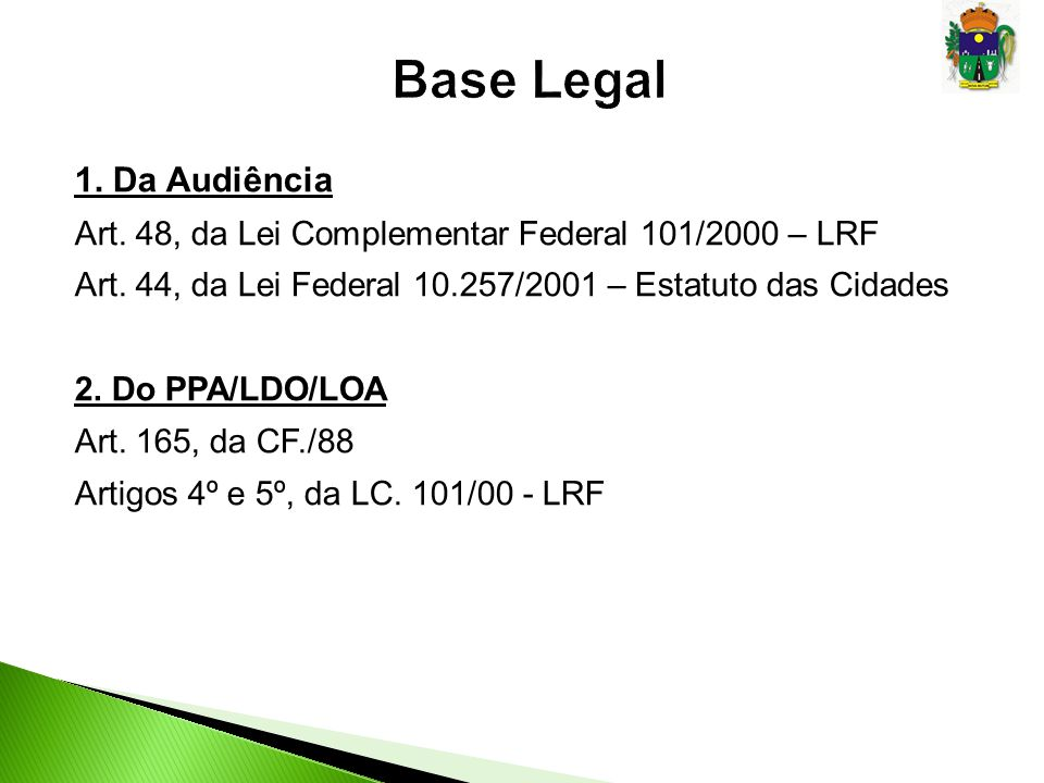 Base Legal 1. Da Audiência