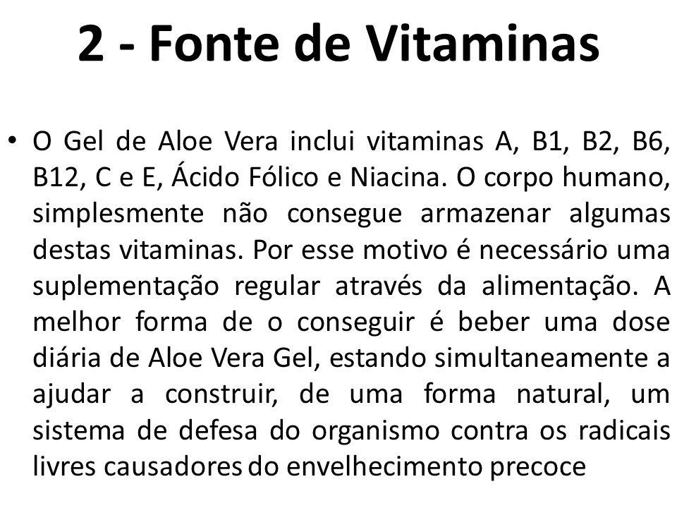 2 - Fonte de Vitaminas