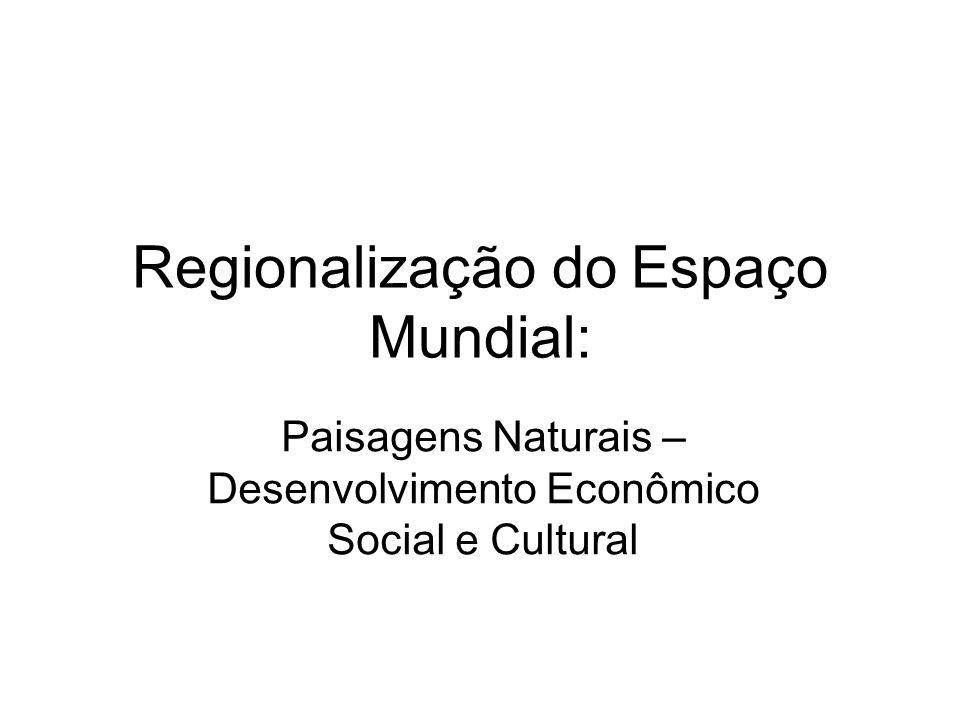 Regionalização do Espaço Mundial: