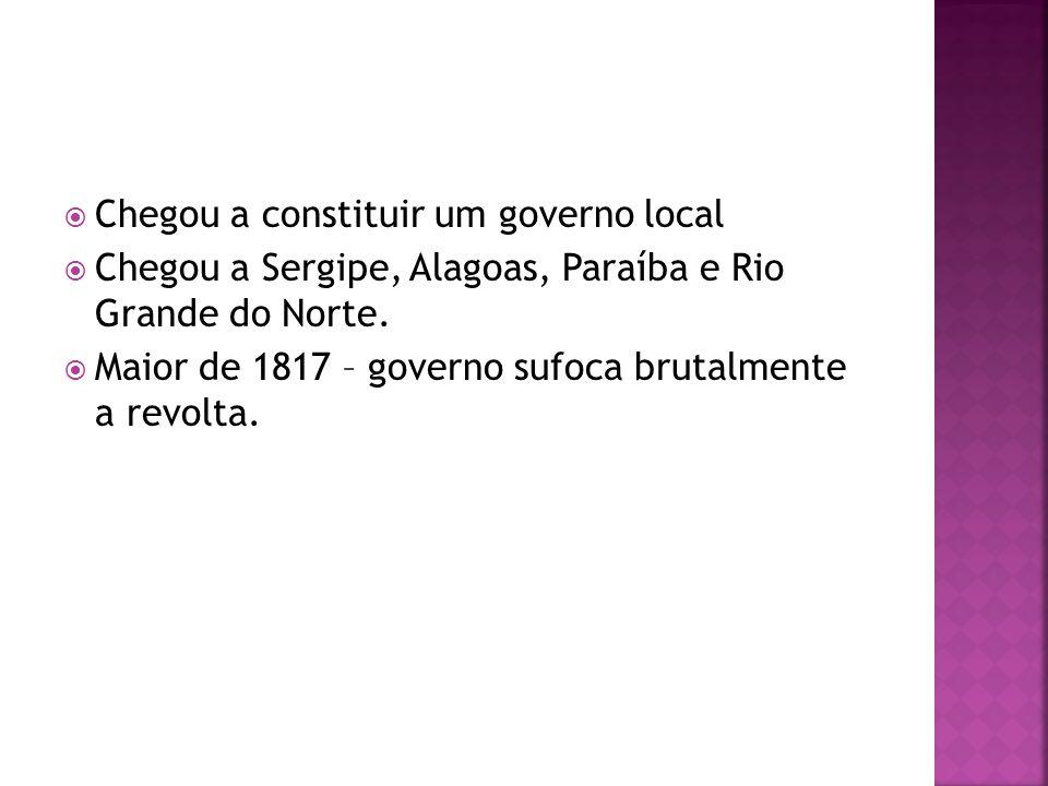 Chegou a constituir um governo local