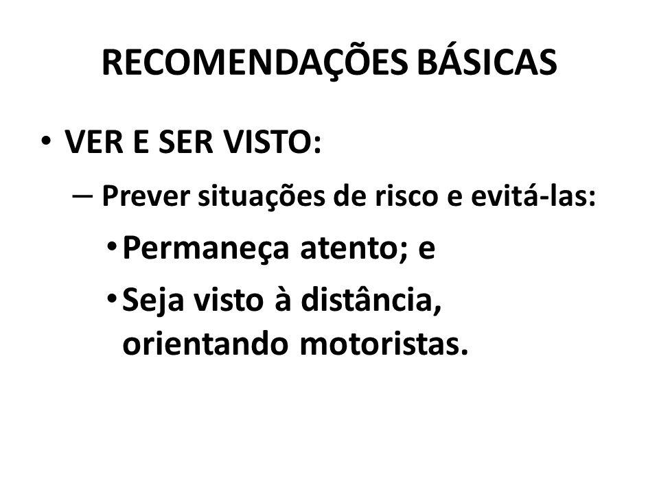 RECOMENDAÇÕES BÁSICAS