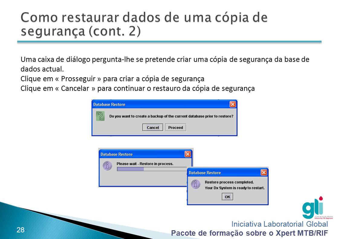 Como restaurar dados de uma cópia de segurança (cont. 2)