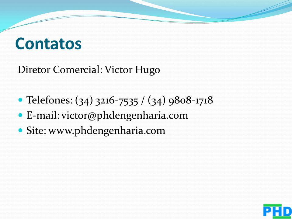 Contatos Diretor Comercial: Victor Hugo