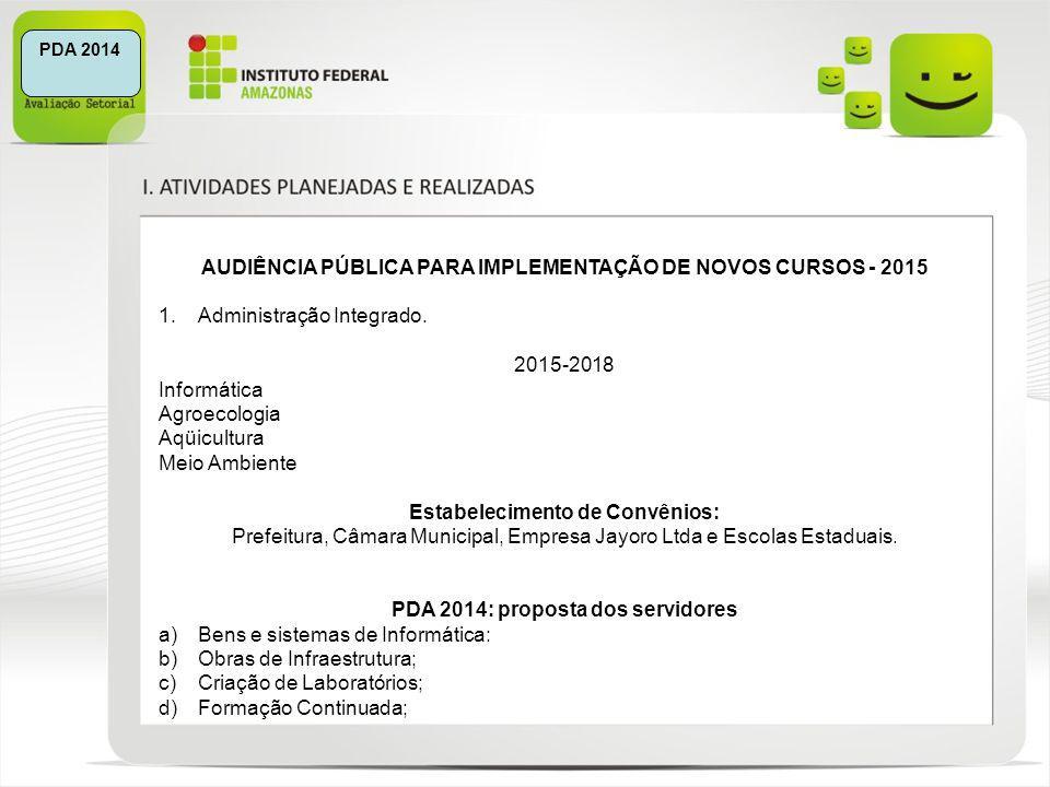 AUDIÊNCIA PÚBLICA PARA IMPLEMENTAÇÃO DE NOVOS CURSOS - 2015
