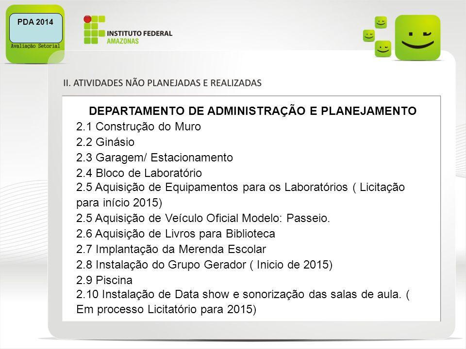 DEPARTAMENTO DE ADMINISTRAÇÃO E PLANEJAMENTO
