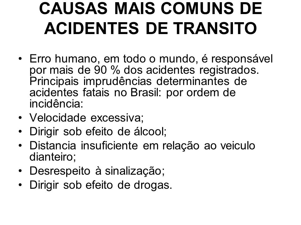 CAUSAS MAIS COMUNS DE ACIDENTES DE TRANSITO