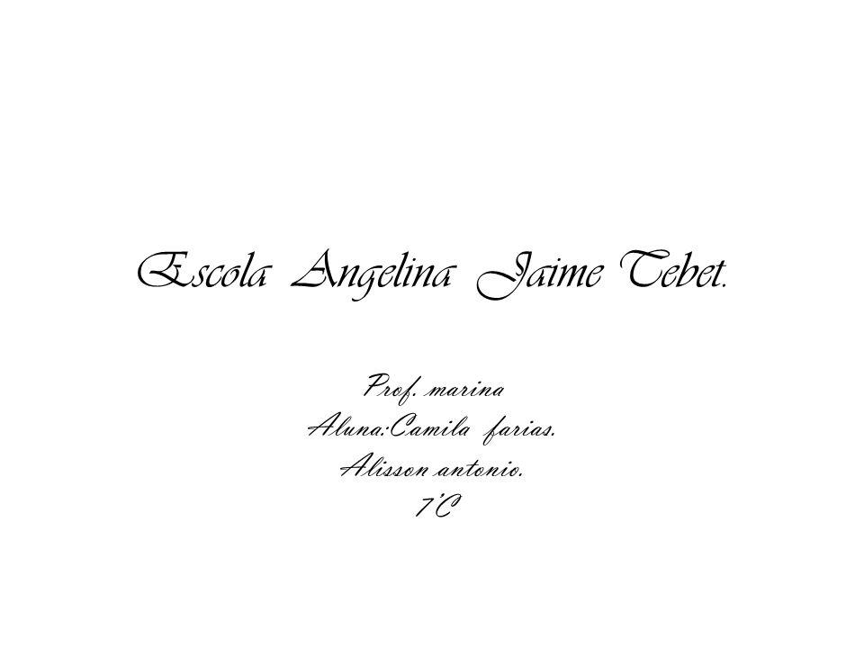 Escola Angelina Jaime Tebet.
