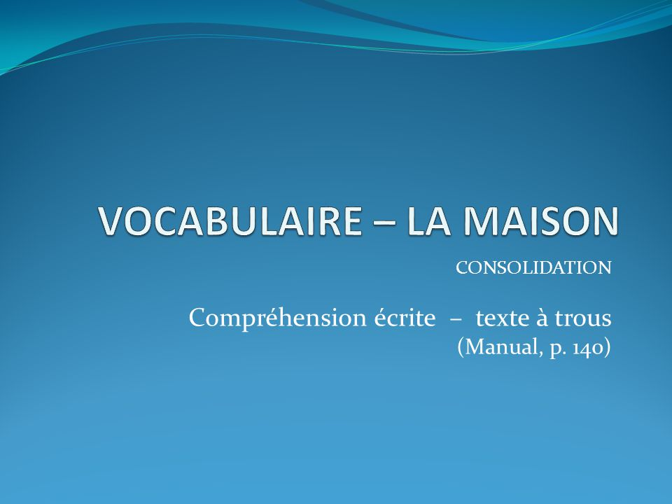 VOCABULAIRE – LA MAISON