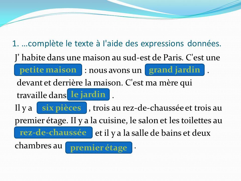 1. …complète le texte à I aide des expressions données.