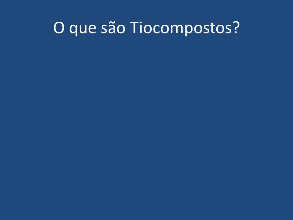 O que são Tiocompostos