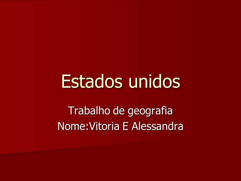 Trabalho de geografia Nome:Vitoria E Alessandra