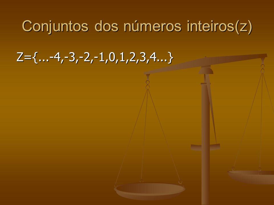 Conjuntos dos números inteiros(z)
