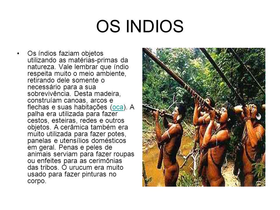 OS INDIOS