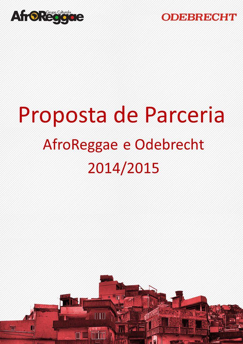 AfroReggae e Odebrecht 2014/2015
