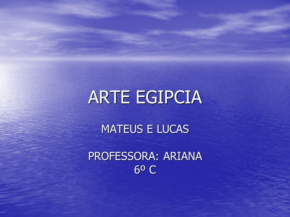 MATEUS E LUCAS PROFESSORA: ARIANA 6º C
