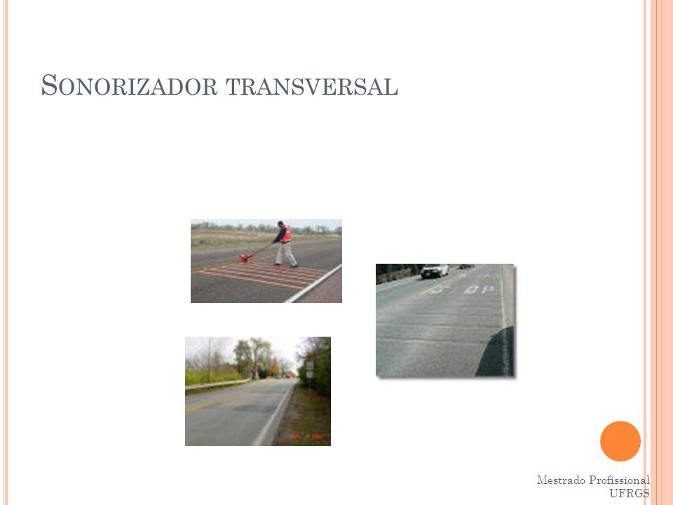 Sonorizador transversal