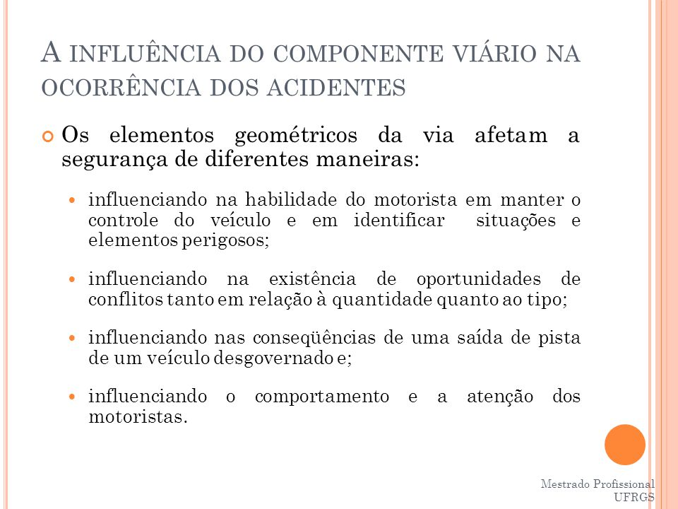 A influência do componente viário na ocorrência dos acidentes