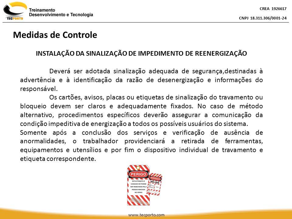INSTALAÇÃO DA SINALIZAÇÃO DE IMPEDIMENTO DE REENERGIZAÇÃO