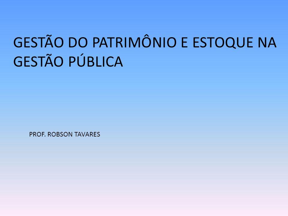 GESTÃO DO PATRIMÔNIO E ESTOQUE NA GESTÃO PÚBLICA