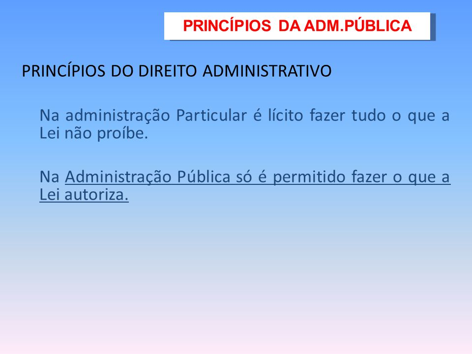 PRINCÍPIOS DA ADM.PÚBLICA