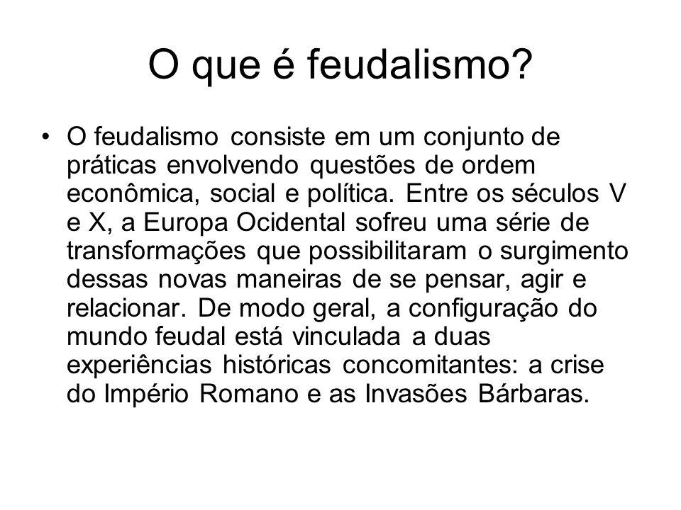 O que é feudalismo