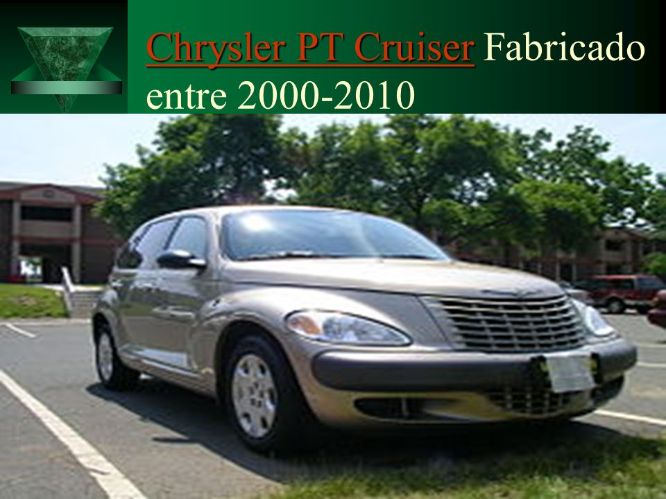 Chrysler PT Cruiser Fabricado entre 2000-2010