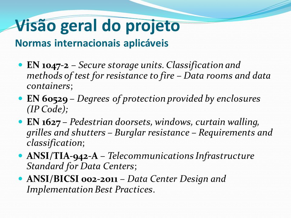 Visão geral do projeto Normas internacionais aplicáveis