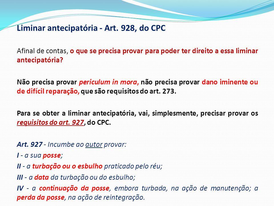 Liminar antecipatória - Art. 928, do CPC