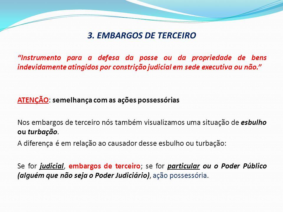 3. EMBARGOS DE TERCEIRO