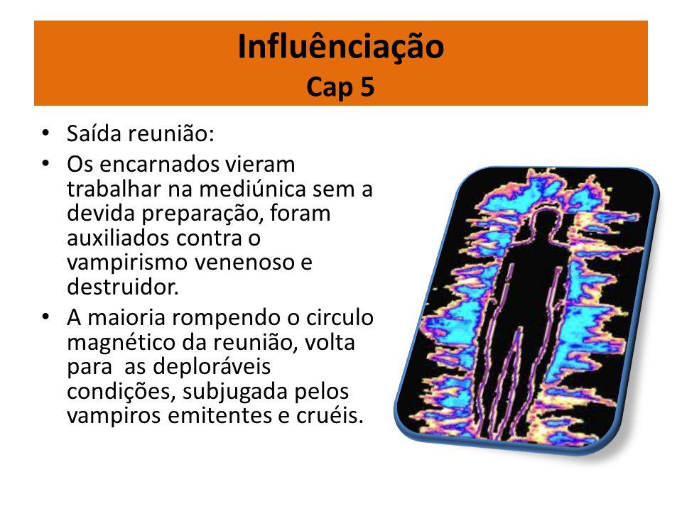 Influênciação Cap 5 Saída reunião: