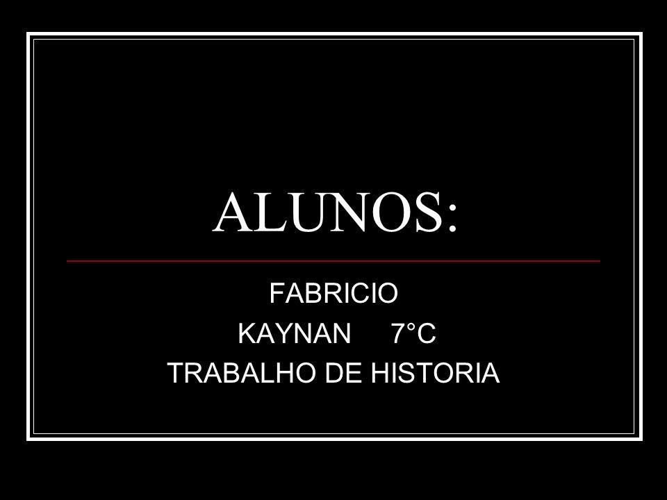 FABRICIO KAYNAN 7°C TRABALHO DE HISTORIA