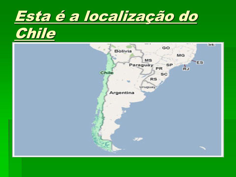 Esta é a localização do Chile