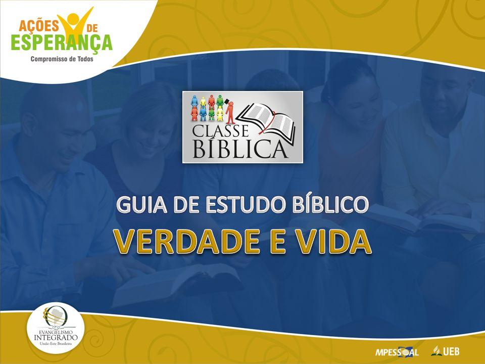 GUIA DE ESTUDO BÍBLICO VERDADE E VIDA