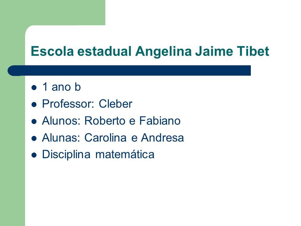 Escola estadual Angelina Jaime Tibet
