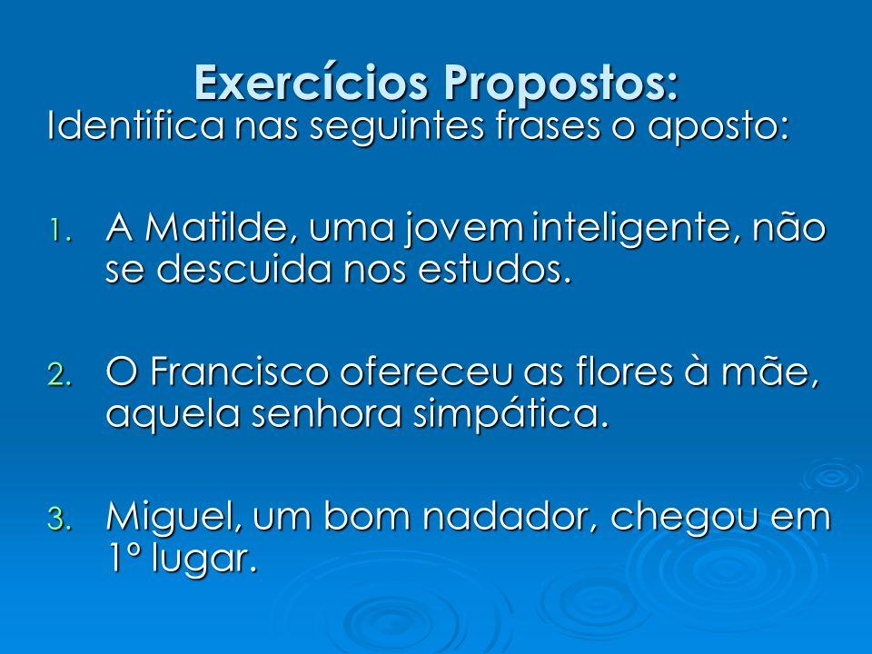 Exercícios Propostos: