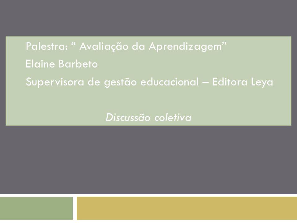 Palestra: Avaliação da Aprendizagem