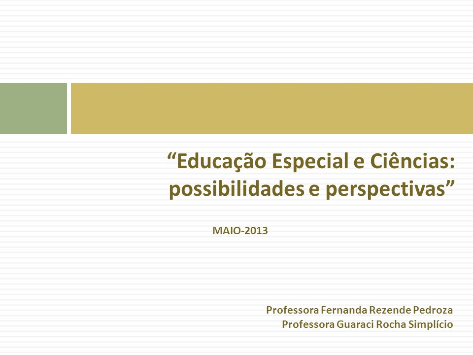 Educação Especial e Ciências: possibilidades e perspectivas