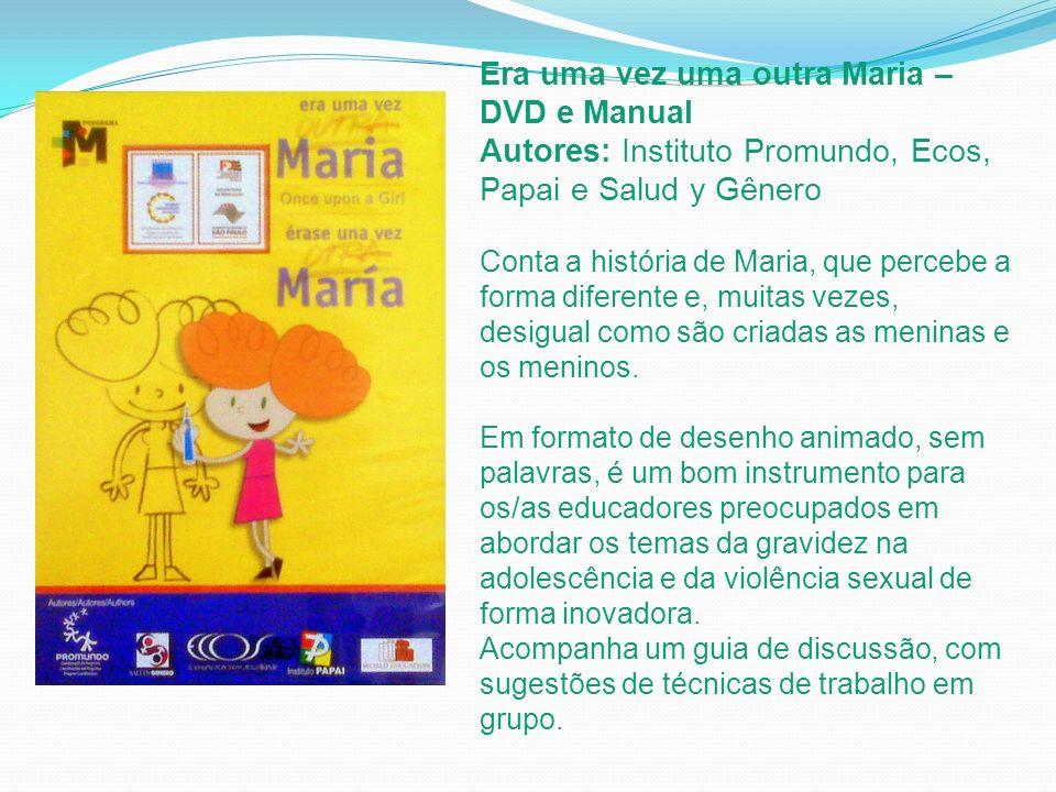 Era uma vez uma outra Maria – DVD e Manual