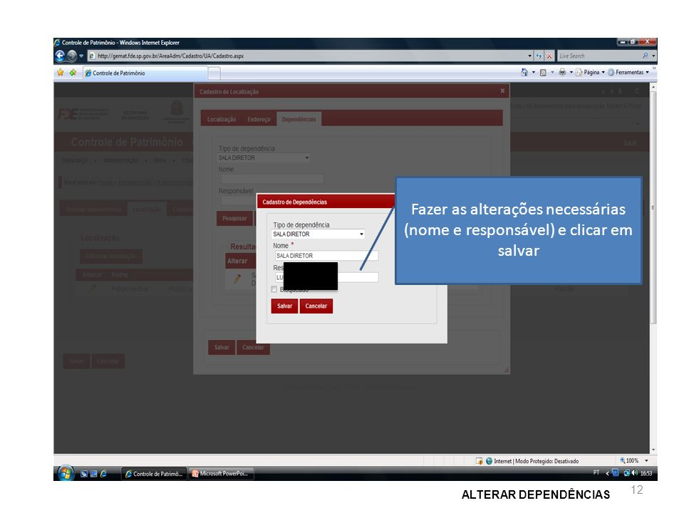 Fazer as alterações necessárias (nome e responsável) e clicar em salvar