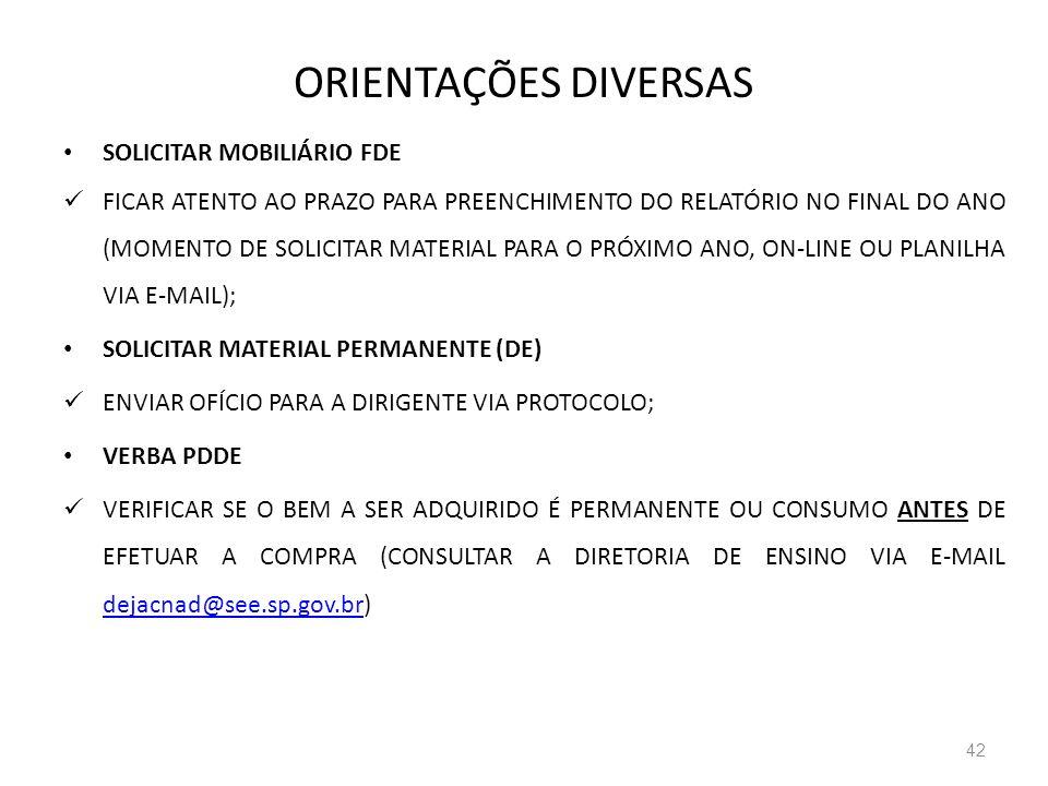 ORIENTAÇÕES DIVERSAS SOLICITAR MOBILIÁRIO FDE