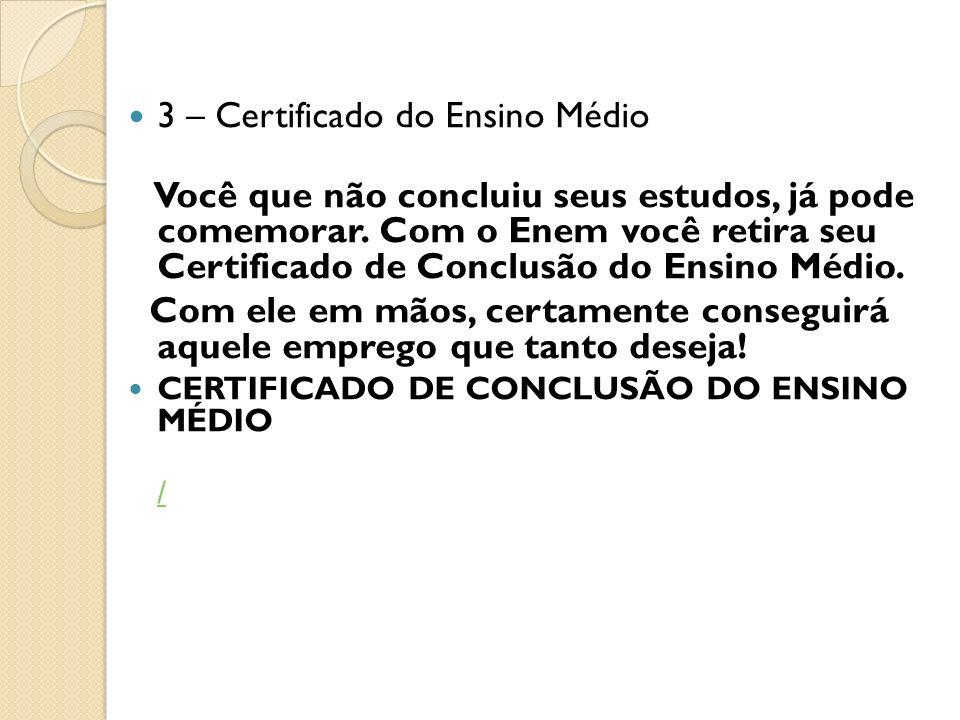 3 – Certificado do Ensino Médio