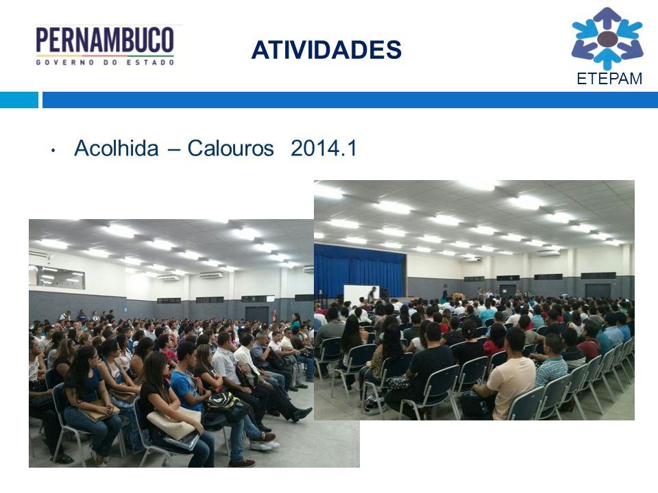 ATIVIDADES ETEPAM Acolhida – Calouros 2014.1