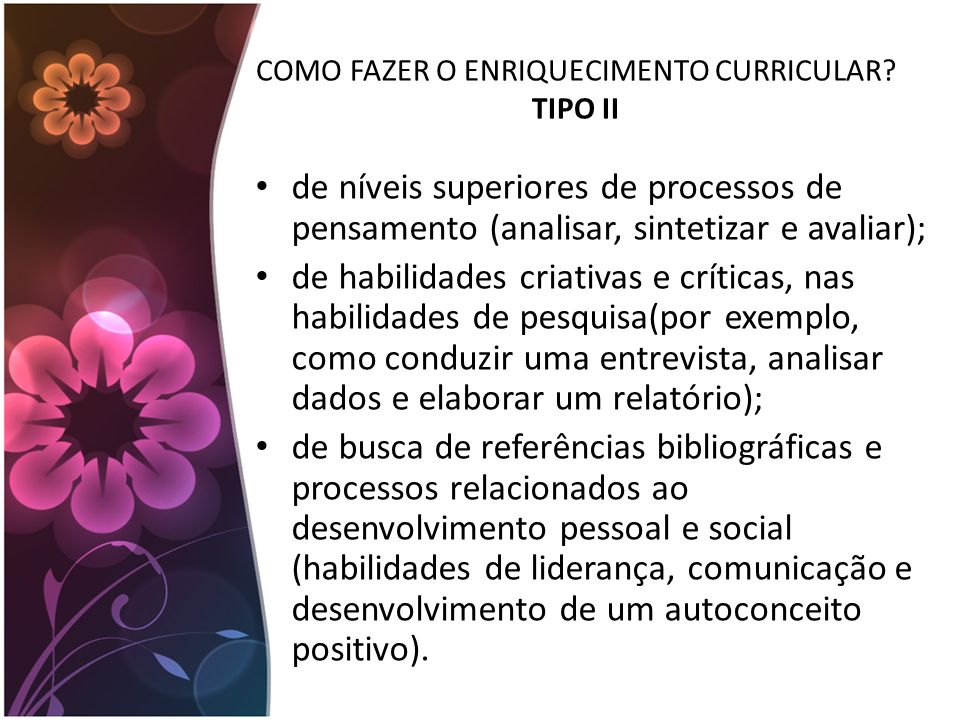 COMO FAZER O ENRIQUECIMENTO CURRICULAR TIPO II