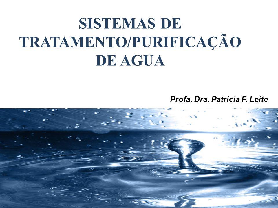 SISTEMAS DE TRATAMENTO/PURIFICAÇÃO DE AGUA