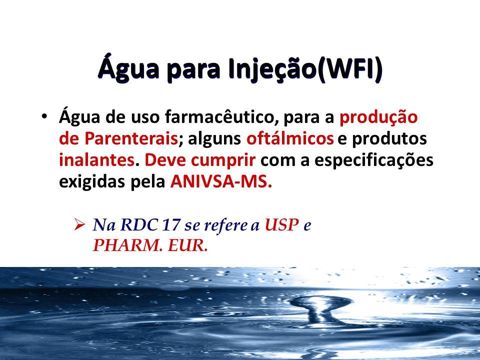 Água para Injeção(WFI)
