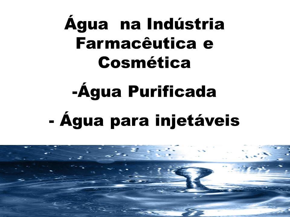 Água na Indústria Farmacêutica e Cosmética