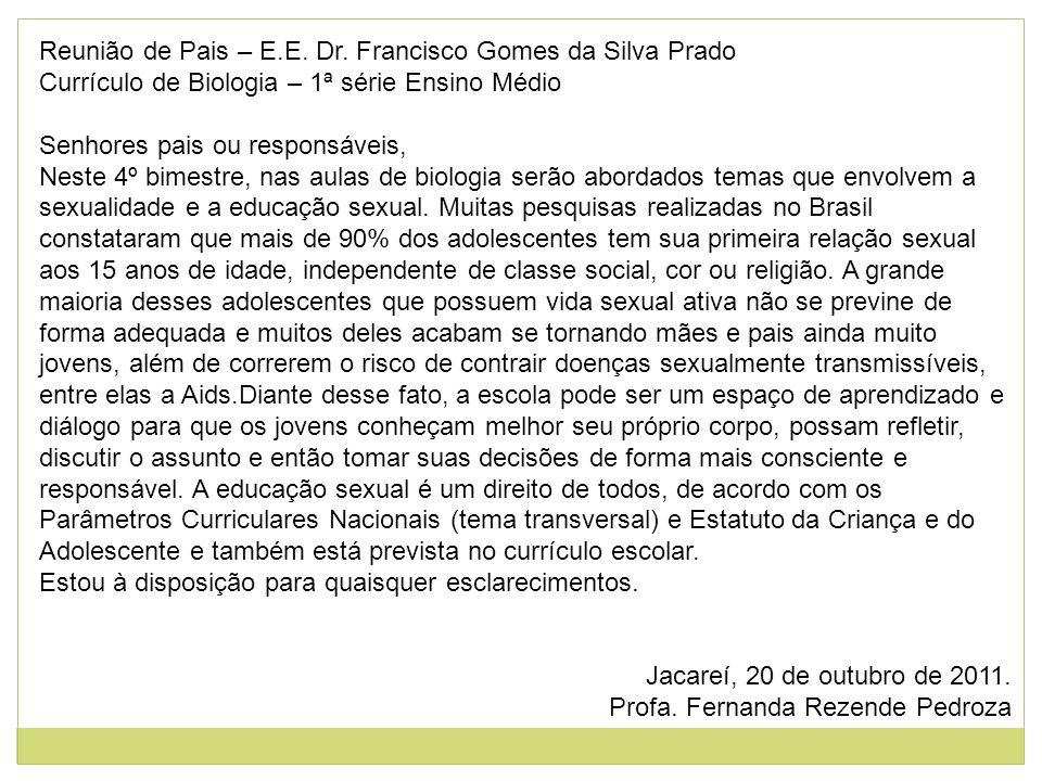 Reunião de Pais – E.E. Dr. Francisco Gomes da Silva Prado