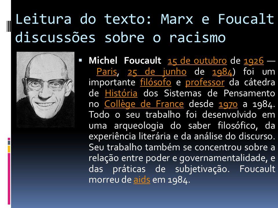 Leitura do texto: Marx e Foucalt discussões sobre o racismo
