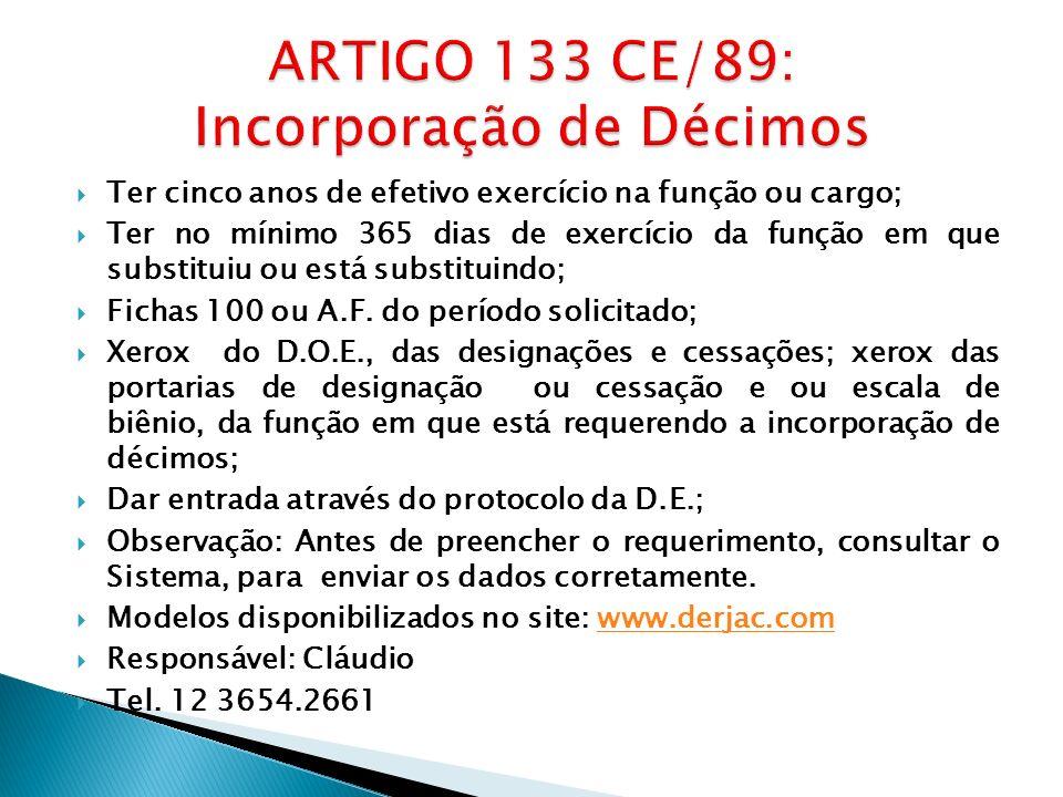 ARTIGO 133 CE/89: Incorporação de Décimos