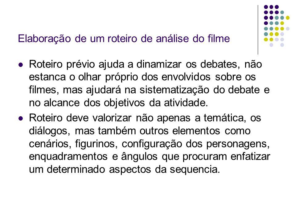 Elaboração de um roteiro de análise do filme